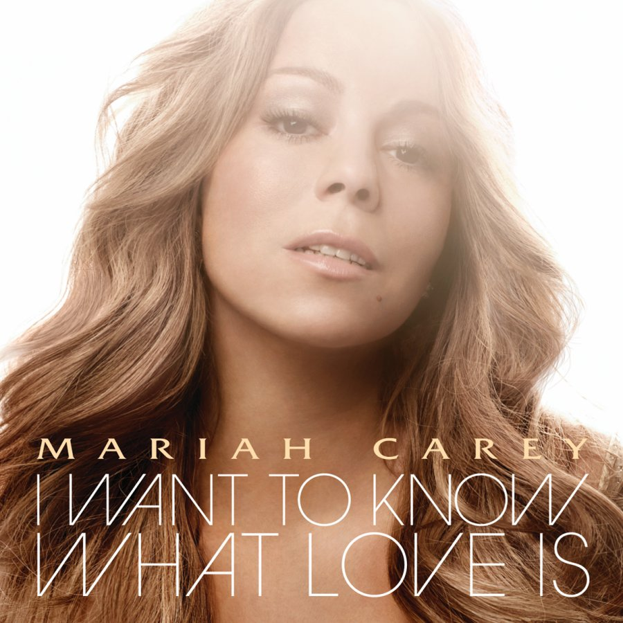 "Mariah's ""I Wanna Know What Love Is"" Single Art!!!"
